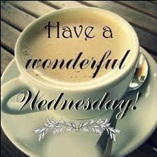 MORNING.... it's wonderful Wednesday! We are over the hump a