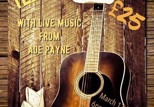 TEX MEX with Live Music from Ade Payne